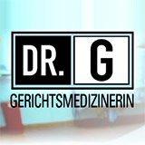 Dr. G-Beruf: Gerichtsmedizinerin