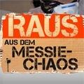 Raus aus dem Messie-Chaos