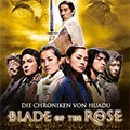 Blade of the Rose - Die Chroniken von Huadu