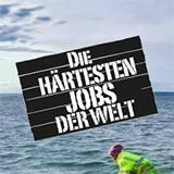 Die härtesten Jobs der Welt
