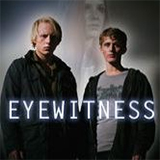 Eyewitness - Die Augenzeugen