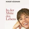 Margot Käßmann - mitten im Leben