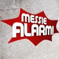 Messiealarm