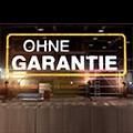 Ohne Garantie