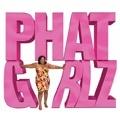 Phat Girlz - Liebe in XXL