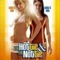 The Hottie & the Nottie - Liebe auf den zweiten