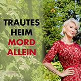Trautes Heim, Mord Allein